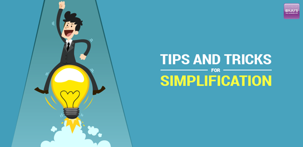 tips and tricks simplification