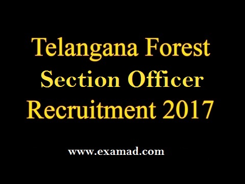 TSPSC Forest Section Officer Recruitment 2017