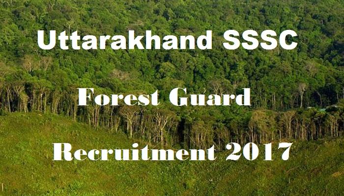 UKSSSC Forest Guard Recruitment 2017