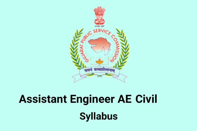 GPSC Assistant Engineer AE Civil Syllabus 2018