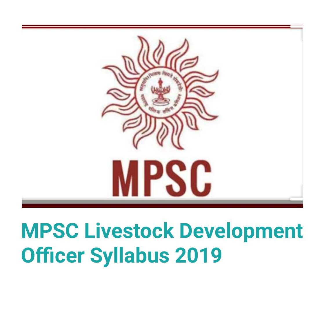 MPSC Livestock Development Officer Syllabus 2019 | Download PDF